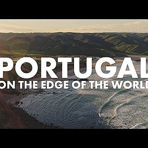 Portugal by Drone: On the Edge of the World | 4K