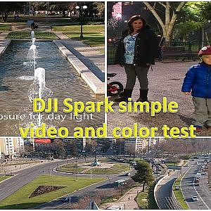 DJI Spark simple test for video quailty and true colors