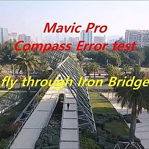 Mavic Pro compass error and stability test at Iron Bridge