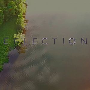 Reflections - YouTube